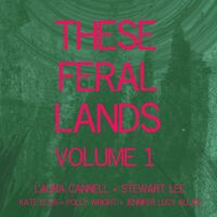 Laura Cannell  / Lee,Stewart - These Feral Lands Volume 1
