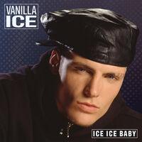 Vanilla Ice - Ice Ice Baby (Blue) [Colored Vinyl] [Limited Edition] (Wht)