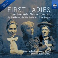 Andree / Vogel / Cesetti - First Ladies