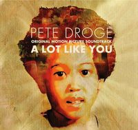 Pete Droge - A Lot Like You (Original Soundtrack)