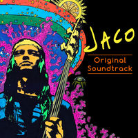 Jaco Pastorius - Jaco: The Film [Soundtrack]