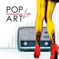 Raspberries - Pop Art Live [2CD]