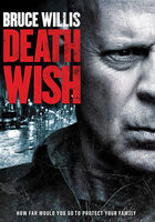 Death Wish [Movie] - Death Wish (2018)