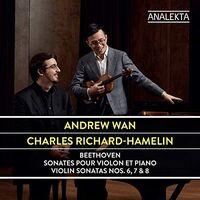 Andrew Wan - Violin Sonatas 6 & 7 & 8