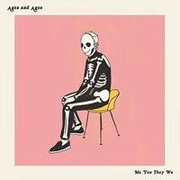 Ages and Ages - Me You They We [LP]