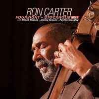 Ron Carter - Foursight: Stockholm 1