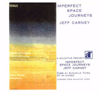Jeff Carney - Imperfect Space Journeys (Bonus Tracks)