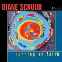 Diane Schuur - Running On Faith