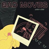 Bad Moves - Untenable [LP]