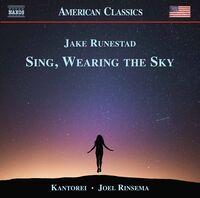 Kantorei - Sing Wearing The Sky