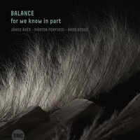 Balance - For We Know In Part