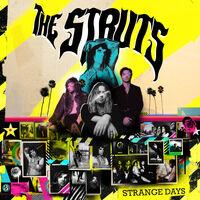 The Struts - Strange Days