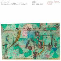 Marcel Worms - Das Wohltemperierte Klavier I
