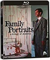 Family Portraits - Family Portraits: A Trilogy of America