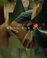 Criterion Collection: World of Wong Kar Wai - World of Wong Kar Wai (Criterion Collection)
