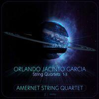 Amernet String Quartet - String Quartets 1-3