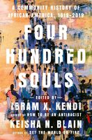 Kendi, Ibram X - Four Hundred Souls: A Community History of African America, 1619 -2019