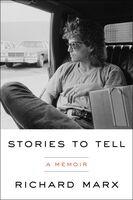 Richard Marx - Stories to Tell: A Memoir