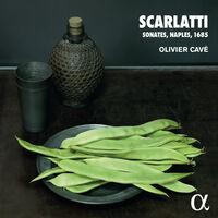 Scarlatti / Cave - Sonates Naples 1685