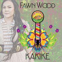 Fawn Wood - Kakike