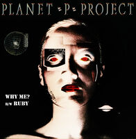 Planet P Project - Why Me? / Ruby (Green) (Blk) [Colored Vinyl] (Grn) (Purp)