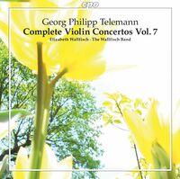 Telemann / Wallfisch Band - Complete Violin Concertos 7