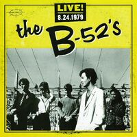The B-52's - Live 8.24.1979