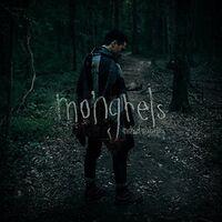 Michael Malarkey - Mongrels
