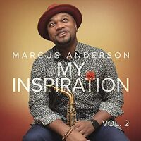 Marcus Anderson - My Inspiration Vol 2 (Can)