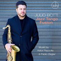 Scott Ballard - Jazz Tango Fusion: Music By Astor Piazzolla