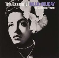 Billie Holiday - Essential Billie Holiday [Sony Gold Series]