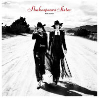 Shakespears Sister - Ride Again
