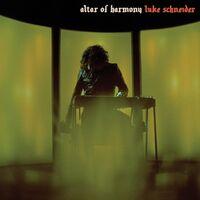 Luke Schneider - Altar Of Harmony [LP]