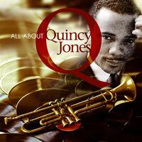 Quincy Jones - All About Quincy Jones