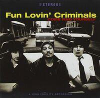 Fun Lovin' Criminals - Come Find Yourself (Uk)
