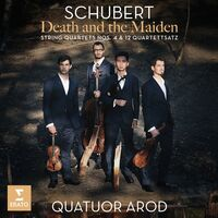 Quatuor Arod - Schubert: Death & The Maiden String Quartets N. 4