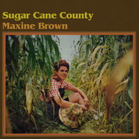 Maxine Brown - Sugar Cane County