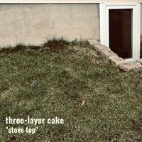 Three-Layer Cake - Stove Top (Green Vinyl)