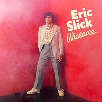 Eric Slick - Wiseacre (Slick Yellow Vinyl) [Colored Vinyl] (Ylw)