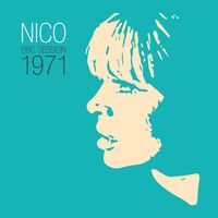 Nico - Bbc Session 1971 (Ep) [Download Included]