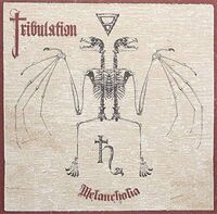 Tribulation - Melancholia (Ep) (Ger)