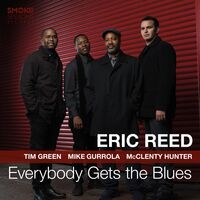 Eric Reed - Everybody Gets The Blues