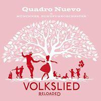 Quadro Nuevo - Volkslied Reloaded