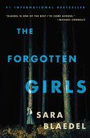 Sara Blaedel - The Forgotten Girls: A Louise Rick Novel
