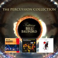 Bill Bruford - Percussion Collective Featuring Bill Bruford (Uk)