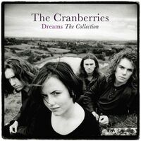 The Cranberries - Dreams: The Collection (Uk)