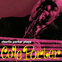 Charlie Parker - Plays Cole Porter [Yellow Colored Vinyl]