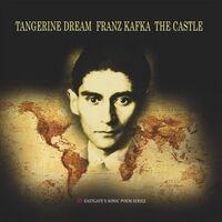Tangerine Dream - Franz Kafka: The Castle (Gate) (Ofgv) (Uk)