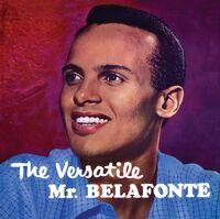Harry Belafonte - Versatile Mr. Belafonte
