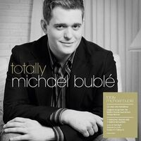 Michael Buble - Totally [CD/DVD]